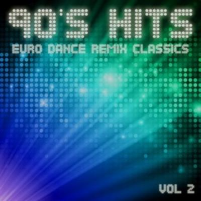 90s Hits Euro Dance Remix Classics Vol.2 (2012)