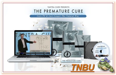 Tantra Cire Presents-The Premature Cure-Cure PE and Last Longer