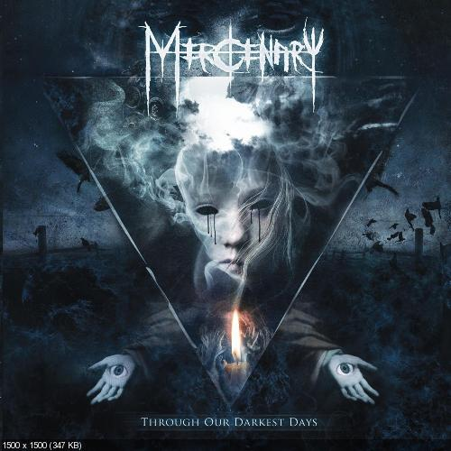 Mercenary - Through Our Darkest Days (2013)