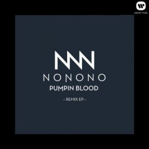 NONONO - Pumpin Blood EP (2013)